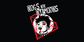 Dogs and Diamonds